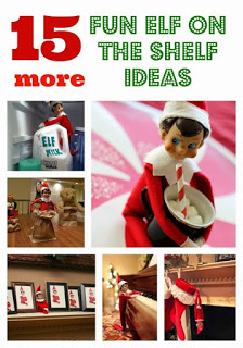 15 Fun Elf on the Shelf Ideas